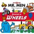 Mr Men Adventure on Wheels (Paperback):