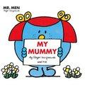 Mr Men: My Mummy (Paperback):