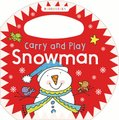 Carry and Play Snowman (Board book):