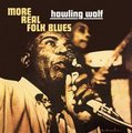 Howlin' Wolf - More Real Folk Blues (Vinyl record, Import): Howlin' Wolf