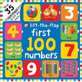 First 100 Numbers - First 100 Lift the Flap (Board book): Roger Priddy