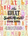 The Great South African Cookbook (Hardcover):