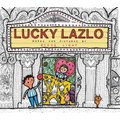 Lucky Lazlo (Hardcover): Steve Light