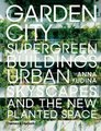 Garden City - Supergreen Buildings, U...