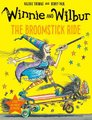 Winnie and Wilbur: The Broomstick Ride (Paperback): Valerie Thomas