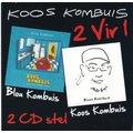 2 Vir 1: Blou Kombuis / Koos Kombuis (CD): Koos Kombuis