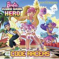 Code Racers (Barbie Video Game Hero) (Paperback): Mary Man-Kong