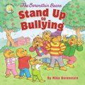 The Berenstain Bears Stand Up to Bullying (Paperback): Mike Berenstain