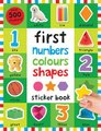 First 100 Stickers: Numbers Colours Shapes (Paperback): Roger Priddy