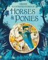 Illustrated Stories of Horses and Ponies (Hardcover): Natasha Kuricheva, Yvonne Gilbert