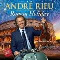 Andre Rieu / Johann Strauss Orchestra - Roman Holiday (CD): Andre Rieu, Johann Strauss Orchestra