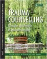Trauma Counselling - Principles and Practice in South Africa Today (Paperback): Alida Herbst, Gerda Reitsma
