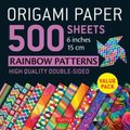 Origami Paper 500 sheets Rainbow Patterns 6 inch (15 cm) (Loose-leaf): Tuttle Publishing