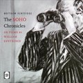 The Soho Chronicles - 10 Films by Wil...