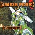 Linkin Park - Reanimation  (CD): Linkin Park