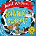 There's a Snake in My School! (Board book): David Walliams