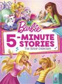 Barbie 5-Minute Stories: The Sister Collection (Barbie) (Hardcover):