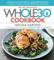 The Whole30 Cookbook - 150 Delicious and Totally Compliant Recipes to Help You Succeed with the Whole30 and Beyond (Hardcover):...