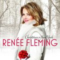 Renee Fleming - Christmas In New York (CD): Renee Fleming