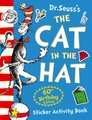 Dr. Seuss - The Cat in the Hat Sticker Activity Book (Paperback, 60th Birthday Edition): Dr. Seuss