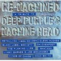 Re-machined - A Tribute to Deep Purple's Machine Head (Vinyl record): Various Artists