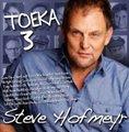Steve Hofmeyr - Toeka 3 (CD): Steve Hofmeyr