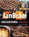Shisanyama: Braai Recipes from South Africa (Paperback): Jan Braai
