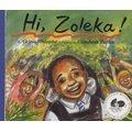 Hi! Zoleka!