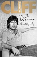 The Dreamer - An Autobiography (Paperback): Cliff Richard