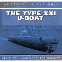 Type XXI U-Boat (Hardcover, Revised ed.): Fritz Kohl, Eberhard Rossler
