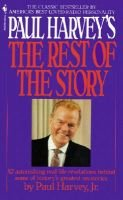 Paul Harvey's the Rest of the Story (Hardcover): Paul Aurandt