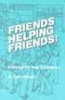 Friends Helping Friends (Paperback): Carol Painter