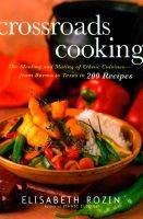 Crossroads Cooking (Hardcover): Elizabeth Rozin
