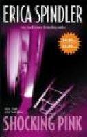 Shocking Pink (Paperback): Erica Spindler