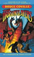 The Dragonslayers (Audio cassette): Bruce Coville
