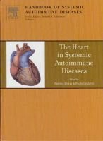The Heart in Systemic Autoimmune Diseases, Volume 14 (Hardcover, New): Andrea Doria