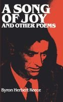 A Song of Joy and Other Poems (Paperback): Byron Herbert Reece