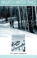 Wasatch Winter Trails (Paperback): John Veranth