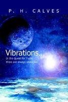 Vibrations... (Paperback): P. H. Calves