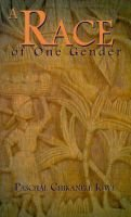 A Race of One Gender (Paperback): Paschal Chikanele Igwe
