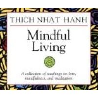 Mindful Living (CD, New edition): Thich Nhat Hanh