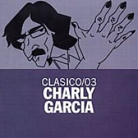 Charly Garcia - Clasico 03 (CD, Imported): Charly Garcia