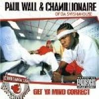 Wall/ Paul / Chamillionaire - Get YA Mind Correct St (CD): Wall/ Paul / Chamillionaire