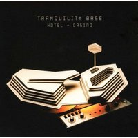 Arctic Monkeys - Tranquility Base Hotel & Casino (CD): Arctic Monkeys