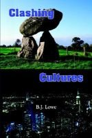 Clashing Cultures (Paperback): B.J. Lowe