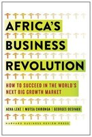 Africa's Business Revolution - How to Succeed in the World's Next Big Growth Market (Hardcover): Acha Leke, Mutsa...