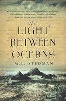 M. L. Stedman: The Light Between Oceans