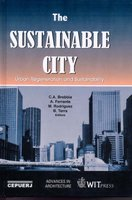 The Sustainable City - Urban Regeneration and Sustainability (Hardcover): C.A. Brebbia, et al