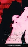 House of Dreams Book II - Prophetic Sonnets (Paperback): Michael Hemmingson