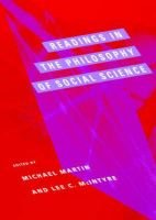 Readings in the Philosophy of Social Science (Paperback, New): Michael Martin, Lee C. McIntyre